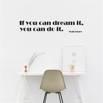 מדבקות קיר -  If you can dream it, you can do it