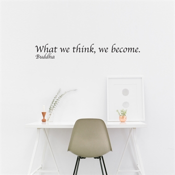 מדבקות קיר - What we think, We become