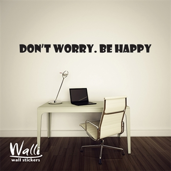מדבקות קיר  - Dont worry, Be happy