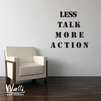 מדבקות קיר  - Less talk, More action