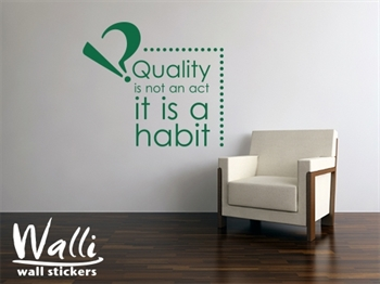 מדבקות קיר - Quality it's a Habit
