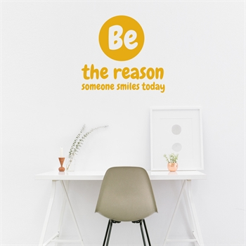 מדבקות קיר - be the reason someone
