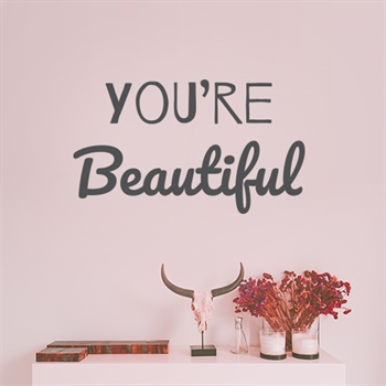 מדבקת קיר You're beautiful
