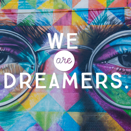 מדבקת טפט - We Are Dreamers