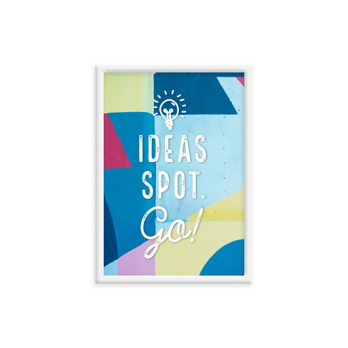 פוסטר - Ideas Spot, GO!