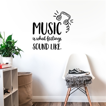 מדבקת קיר - Music is what feelings sound like